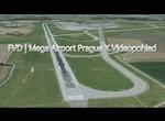 FVD | Mega Airport Prague X Videopohled