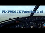 FSX PMDG 737 Praha-Brno 2. díl